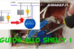 guida allo shelly 1 installazione configurazione interruttore