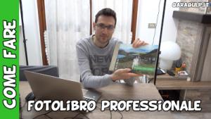 guida realizzazione fotolibro professionale fai da te