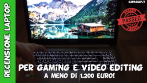 Notebook economico per video editing full HD e 4k ottimo pc anche per gaming