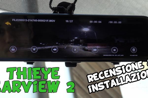 ThiEYE CarView 2: dash cam con doppia telecamera e specchietto retrovisore smart