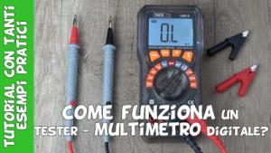Come funziona un multimetro digitale?