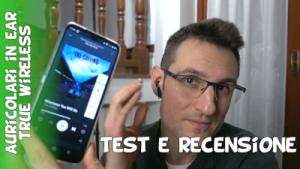 Recensione auricolari in-ear true wireless economici Amazon