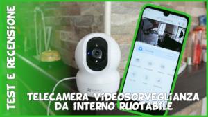 Telecamera Amazon EZVIZ CP1 wifi videosorveglianza da interno dome ruotabile 360 gradi Test e recensione