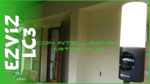 Illuminazione e videosorveglianza con intelligenza artificiale. Recensione e test EZVIZ LC3